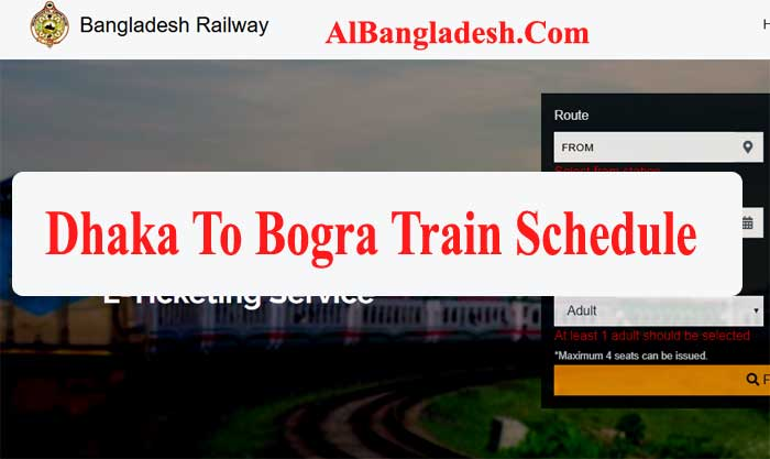 Dhaka To Bogra Train Schedule with Ticket Price