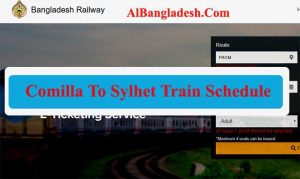 Comilla To Sylhet Train Schedule