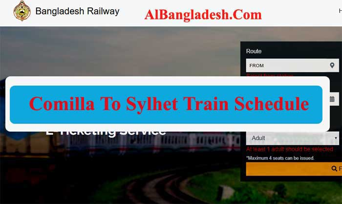 Comilla To Sylhet Train Schedule With Ticket Fare
