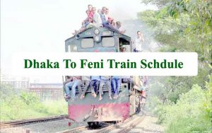 Dhaka to Feni Train schedule