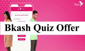 Bkash 500 TK Quiz