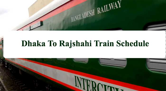 Dhaka to Rajshahi Train Schedule with Ticket Price 2021
