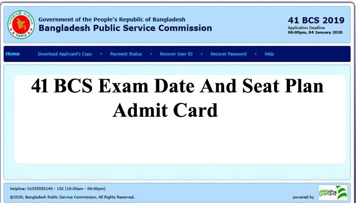 41 BCS Exam Date 2021, Admit Card And Seat Plan